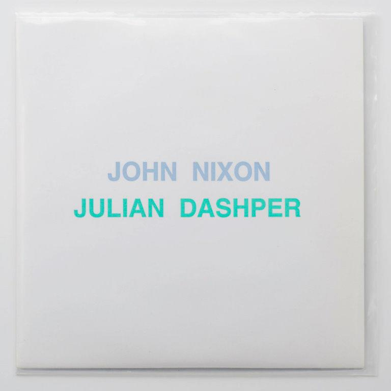 John Nixon/Julian Dashper