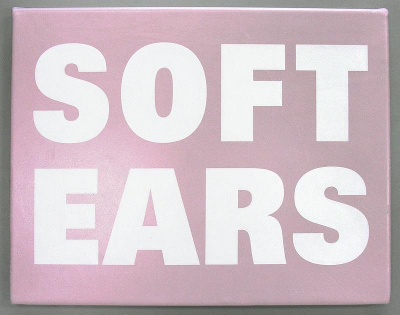 Soft Ears